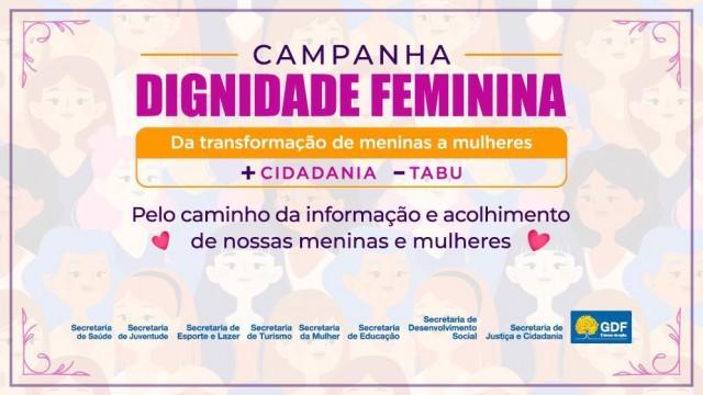 Governo lança campanha 'Dignidade Feminina'